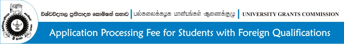 Application Processing Fee for Students with Foreign Qualifications